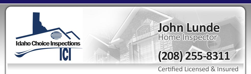 Home inspector John Lunde out of Sandpoint, Idaho is Licensed, Certified and Insured to do home inspections in North Idaho.